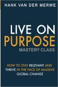 Live on Purpose Mastery Class - www.schaum.co.za