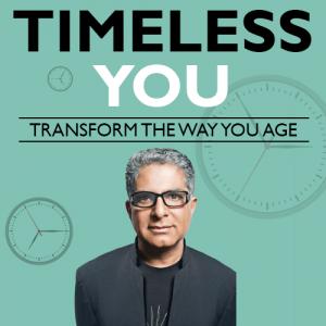 Deepak Chopra - Timeless You